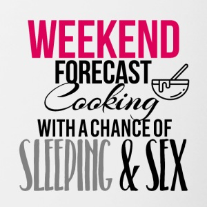 Weekend forecast cooking sleeping and sex - Contrasting Mug