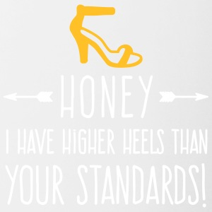 My Heels Are Higher Than Your Standards! - Contrasting Mug