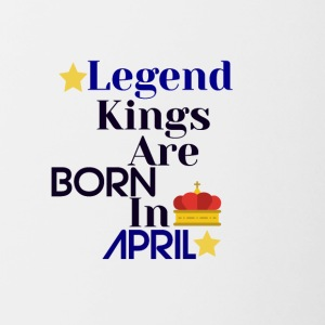 Legend Kings are born in April - Contrasting Mug