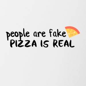 La pizza es real la gente son falsos - Taza en dos colores
