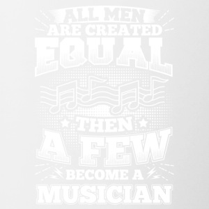 Funny Musician Music Shirt All Men Equal - Tasse zweifarbig
