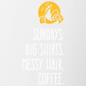 Sundays: Oversized Shirts.Messy Hair. Coffee. - Contrasting Mug