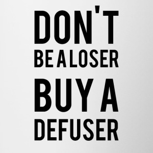 Do not Be AL * ser Buy A Defuser - Contrasting Mug