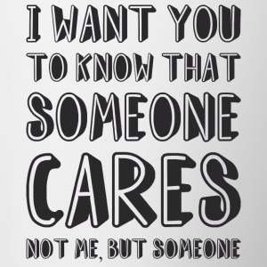 Somebody Cares Funny Quote - Tasse bicolore