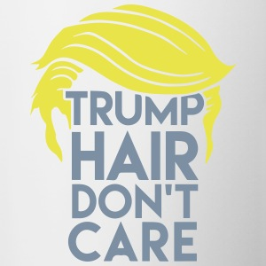 Donald Trump Hair Don't care. Präsident USA - Tasse zweifarbig