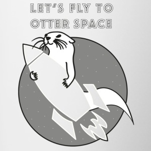 LET´S FLY TO OTTER SPACE -TRANSPARENTE RAKETE - Tasse zweifarbig