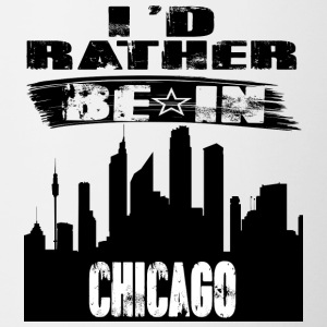 Geschenk Id rather be in Chicago - Tasse zweifarbig