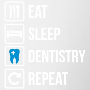 Eat Sleep Dentistry Repeat - Tasse zweifarbig