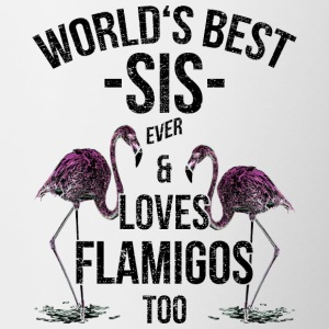 Sister Quotes> World's Best Sis & Loves Flamingos - Contrasting Mug