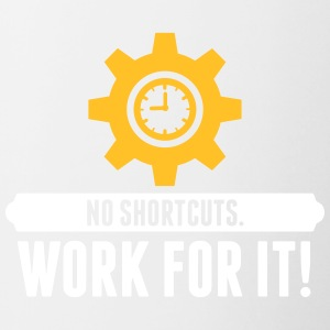 No Shortcuts. Work For It! - Contrasting Mug