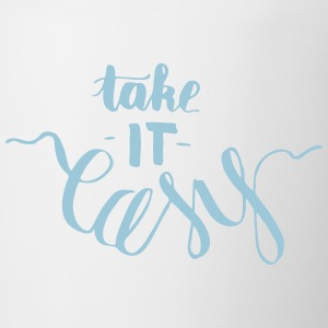 take it easy - creative, witty lettering - Contrasting Mug
