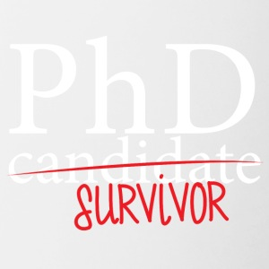 Doctor / Physician: PhD candidate or survivor? - Contrasting Mug