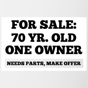 70th Birthday: For Sale - 87 Yr. Old, One Owner. - Contrasting Mug