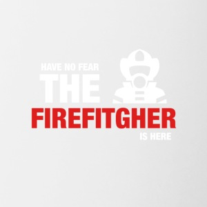 Har No Fear The Firefighter Is Here - Tofarget kopp