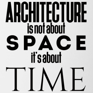 Architect / Architecture: Architecture is not about - Contrasting Mug