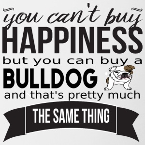 you cant buy happiness bulldog - Tasse zweifarbig