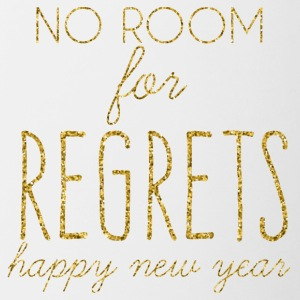 New Years Eve: No Room For Regrets. Happy - Contrasting Mug