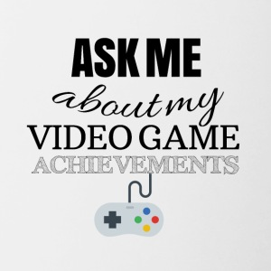 Ask me about my video game achievements - Tasse zweifarbig