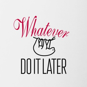 Whatever - Tasse zweifarbig