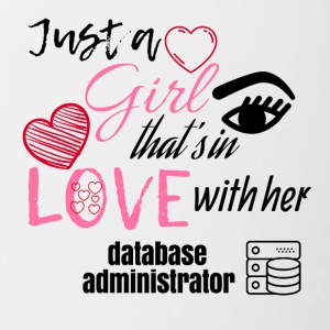 Just a girl that's in love with her database admin - Contrasting Mug