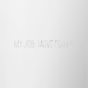 MY JOB: MOVE PIXELS - Tasse zweifarbig