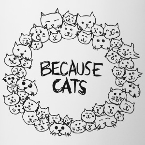 Because Cats - Contrasting Mug
