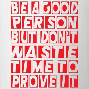 Be a good person - Contrasting Mug