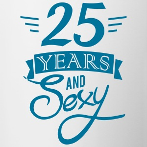 25 years and sexy