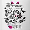 Make-Up Your Life - Taza