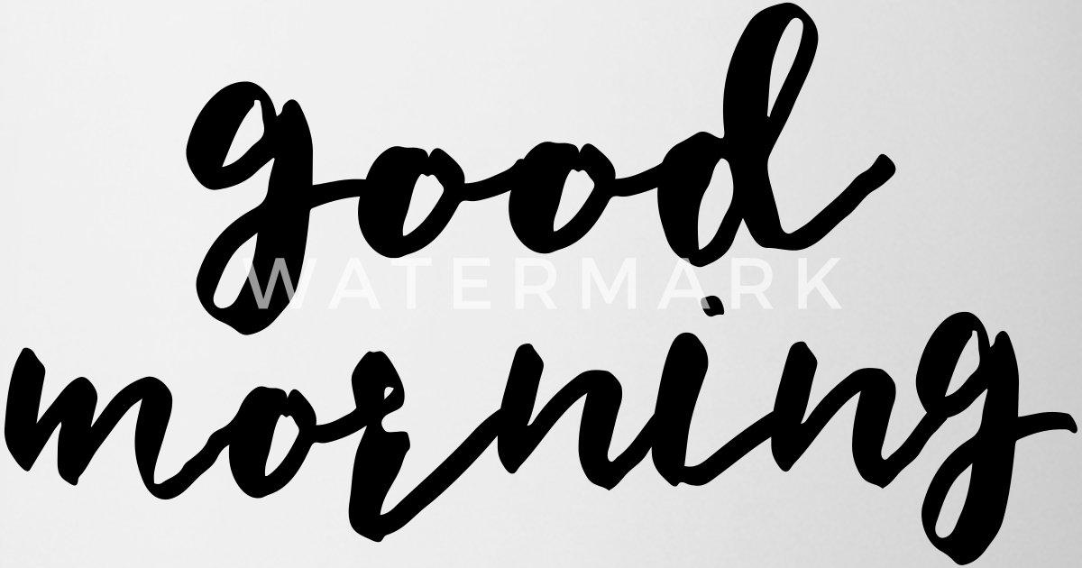 Good Morning All Caps : Good morning mug spreadshirt