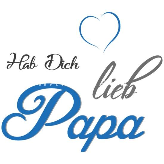 Dich ich hab danke lieb papa Danke sagen: