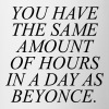 You have the same amount of hours - Tasse