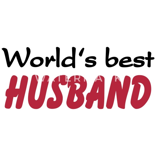 Worlds Best Husband Mok Spreadshirt