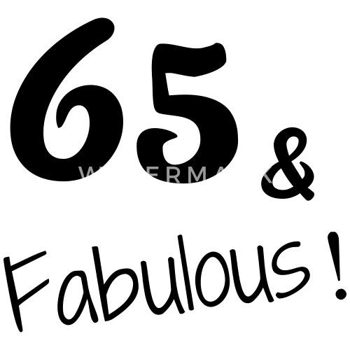 65 Birthday Anniversaire Geburtstag Humor Mug Spreadshirt