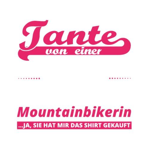 Geschenk Geburtstag Stolze Tante Von Mountainbiker Von Der Gute Alte