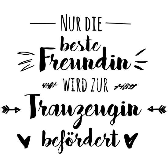 Trauzeugin Beste Freundin Hochzeit Geschenk Tasse Weiß