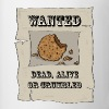 Have you seen this cookie guy - Mug