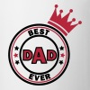 best dad ever - Taza