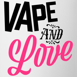 Vape and Love - Mugg