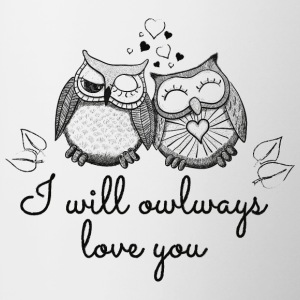 I will owlways love you Eulen