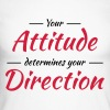 Your attitude determines your direction - Men's Long Sleeve Baseball T-Shirt