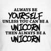 Always be yourself, unless you can be a unicorn - Men's Long Sleeve Baseball T-Shirt