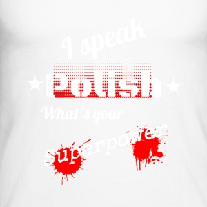 Polish is your superpower! Poland - Language - Men's Long Sleeve Baseball T-Shirt