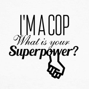 I am a cop what is your superpower - Männer Baseballshirt langarm