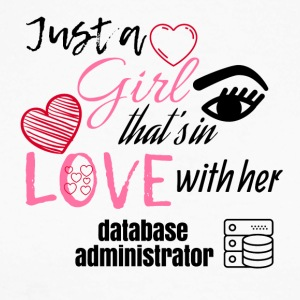 Just a girl that's in love with her database admin - Männer Baseballshirt langarm
