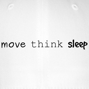 move think sleep - Flexfit Baseballkappe