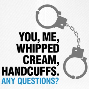 Lets Enjoy! You, Me, Whipped Cream And Handcuffs! - Flexfit Baseball Cap