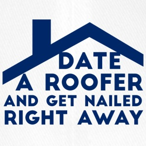 Roofers: Date A Roofer And Get Nailed Right - Flexfit Baseball Cap