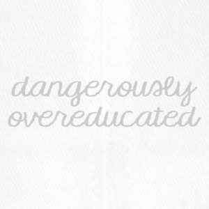High School / Graduation: Dangerously Overeducated - Casquette Flexfit