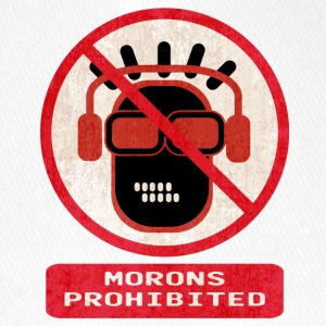Morons prohibited - Flexfit Baseball Cap